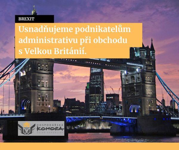 Hospodářská komora usnadňuje podnikatelům administrativu při obchodu s Velkou Británií. Začala také vydávat celní doklady a obchodní dokumenty do Velké Británie